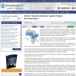 "Africa's ""Second Liberation"" against Today's Neo-Colonialism"