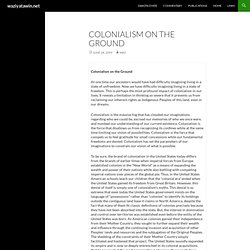 Colonialism on the Ground » waziyatawin.net