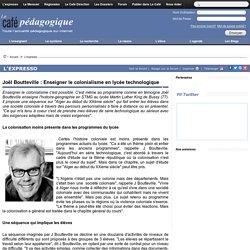 Joël Boutteville : Enseigner le colonialisme en lycée technologique