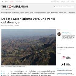Débat : Colonialisme vert, une vérité qui dérange