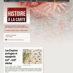 Cartes animées sur les Empires coloniaux européens du XVIe au XVIIIe siècles. Espagne et Portugal - Histoire à la carte