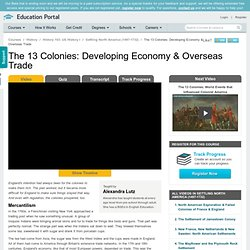 The 13 Colonies: Developing Economy & Overseas Trade - Free US History I Video