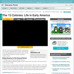 The 13 Colonies: Life in Early America - Free US History I Video