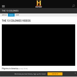 The 13 Colonies Exclusive Videos & Features