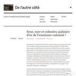 Sexe, race et colonies: palmier d'or de l'exotisme colonial ? – De l'autre côté