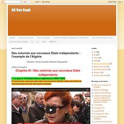 Des colonies aux nouveaux Etats indépendants : l'exemple de l'Algérie
