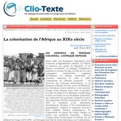La colonisation de l'Afrique au XIXe ... - Clio Texte