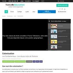 Colonisation - Francetv Éducation