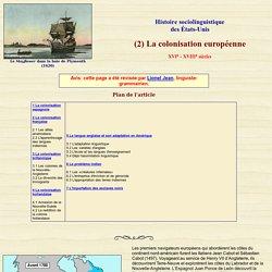 États-Unis: Histoire- La colonisation européenne
