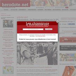 9 février 2017 - Colonisation : les Français marchent sur la tête - Herodote.net