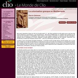 Pierre Cabanes, La colonisation grecque en Méditerranée