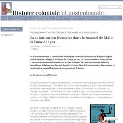 La colonisation française dans le manuel de Malet et Isaac de 1961 - Histoire coloniale et postcoloniale