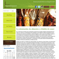 La colonización, los alimentos y el hábito de comer