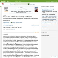 Harmful Algae Volume 54, April 2016, Role of toxic and bioactive secondary metabolites in colonization and bloom formation by filamentous cyanobacteria Planktothrix