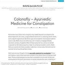 Colonofly – Ayurvedic Medicine for Constipation – Butterfly Ayurveda Pvt Ltd