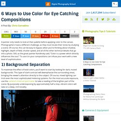 6 Ways to Use Color for Eye Catching Compositions