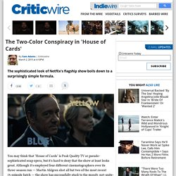 The Two-Color Conspiracy in 'House of Cards'