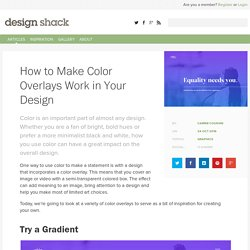 How to Make Color Overlays Work in Your Design