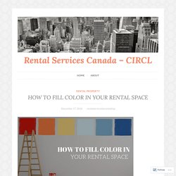HOW TO FILL COLOR IN YOUR RENTAL SPACE – Rental Services Canada – CIRCL