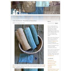 Color and Texture: Three Rolls of Hemp Kaya | Sri Threads