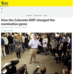 10/27/15: How the Colorado GOP changed the nomination game