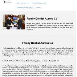 Aurora Colorado Family Dentist: Family Dentistry