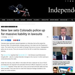 New law sets Colorado police up for massive liability in lawsuits