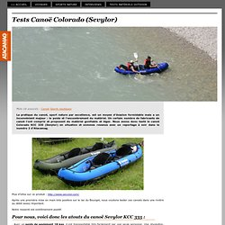 Tests Canoë Colorado (Sevylor) - Magazine Voyage et sports nature : Atacamag