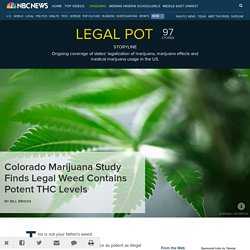 Colorado Marijuana Study Finds Legal Weed Contains Potent THC Levels