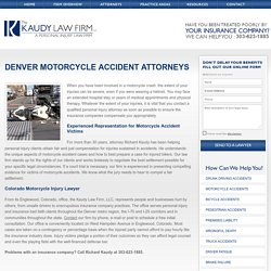 Denver, Co Motorcycle Accident Attorneys - The Kaudy Law Firm LLC
