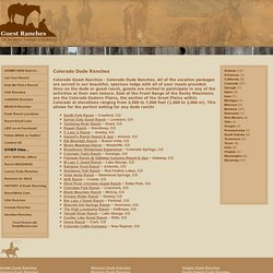 Colorado Guest Ranches - Colorado Dude Ranches CO Guest Ranch Vacation Ranches Dude Ranches