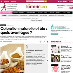 Coloration naturelle et bio : quels avantages