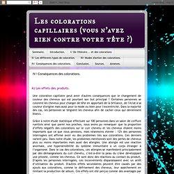 IV/ Conséquences des colorations.