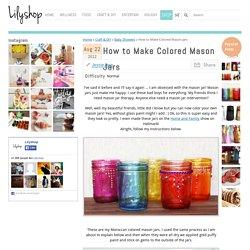 How to Make Colored Mason Jars