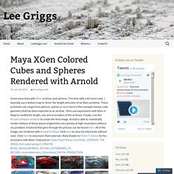Maya XGen Colored Cubes and Spheres Rendered with Arnold