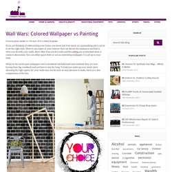 Wall Wars: Colored Wallpaper vs Painting