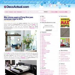 Más colores según el Feng Shui para comenzar mejor el 2013 - DecoActual.com
