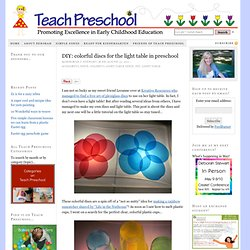 DIY: colorful discs for the light table in preschool