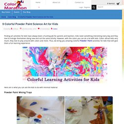 9 Colorful Powder Paint Science Art for Kids