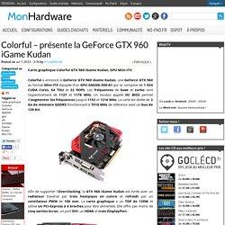 Colorful - présente la GTX 960 iGame Kudan