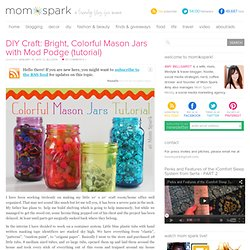 Bright, Colorful Mason Jars for Storage or Decor