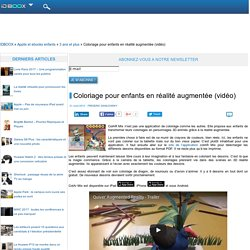 Coloriage pour enfants en réalité augmentée (vidéo)
