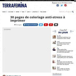 30 pages de coloriage anti-stress à imprimer