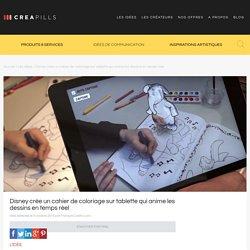 Disney crée un cahier de coloriage sur tablette qui anime les dessins en temps réel