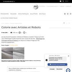 Colorie avec Artistes et Robots