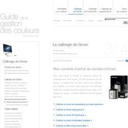 Mes conseils d'achat de sondes ou colorimètres de calibrage ou calibration d'écrans par Arnaud Frich