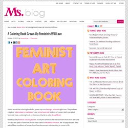 A Coloring Book Grown-Up Feminists Will Love