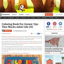 Coloring Book For Grown-Ups That Mocks Adult Life (II)