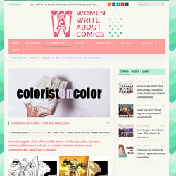 Colorist on Color: The Introduction - Women Write About Comics