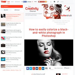 How to Easily Colorize a Black-and-White Photograph in Photoshop